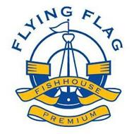 FLYING FLAG FISHHOUSE PREMIUM