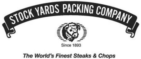 STOCK YARDS PACKING COMPANY THE WORLD'S FINEST STEAKS & CHOPS SINCE 1893