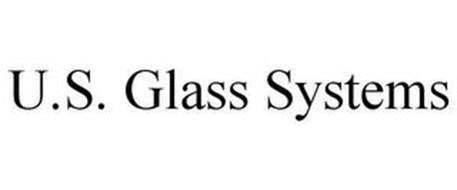 U.S. GLASS SYSTEMS