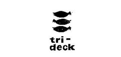 TRI-DECK