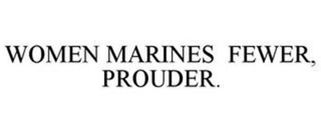 WOMEN MARINES FEWER, PROUDER.