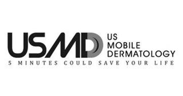 USMD US MOBILE DERMATOLOGY 5 MINUTES COULD SAVE YOUR LIFE
