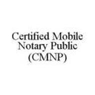 CERTIFIED MOBILE NOTARY PUBLIC (CMNP)