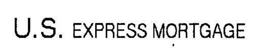 U.S. EXPRESS MORTGAGE
