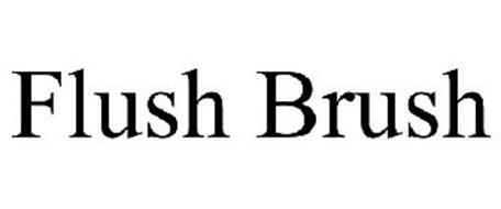 FLUSH BRUSH