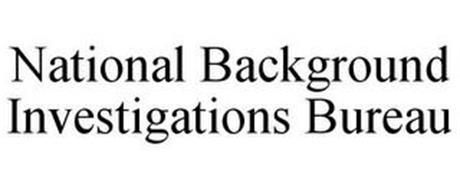 NATIONAL BACKGROUND INVESTIGATIONS BUREAU