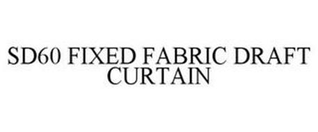 SD60 FIXED FABRIC DRAFT CURTAIN