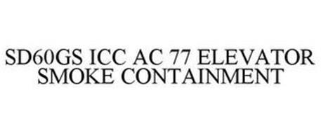 SD60GS ICC AC 77 ELEVATOR SMOKE CONTAINMENT