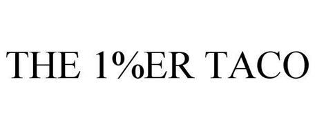 THE 1%ER TACO