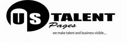 US TALENT PAGES WE MAKE TALENT AND BUSINESS VISIBLE....