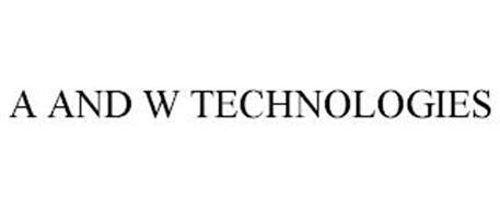 A AND W TECHNOLOGIES