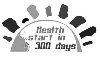 HEALTH START IN 300 DAYS