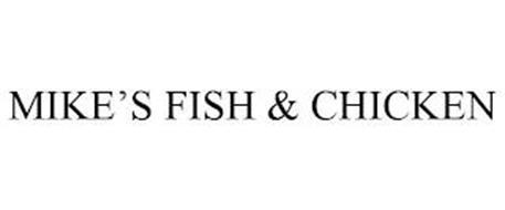 MIKE'S FISH & CHICKEN