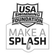 USA SWIMMING FOUNDATION MAKE A SPLASH
