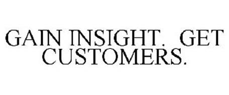 GAIN INSIGHT. GET CUSTOMERS.