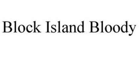 BLOCK ISLAND BLOODY