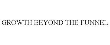 GROWTH BEYOND THE FUNNEL