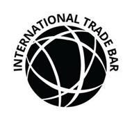 INTERNATIONAL TRADE BAR