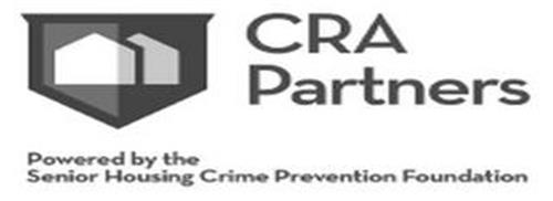 CRA PARTNERS POWERED BY THE SENIOR HOUSING CRIME PREVENTION FOUNDATION