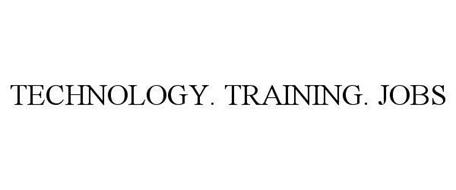 TECHNOLOGY. TRAINING. JOBS