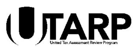 UTARP UNITED TAX ASSESSMENT REVIEW PROGRAM