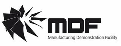 MDF MANUFACTURING DEMONSTRATION FACILITY