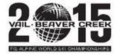 2015 VAIL - BEAVER CREEK FIS ALPINE WORLD SKI CHAMPIONSHIPS