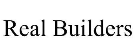 REAL BUILDERS