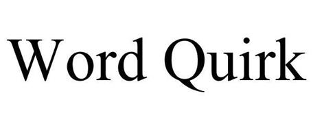 WORD QUIRK