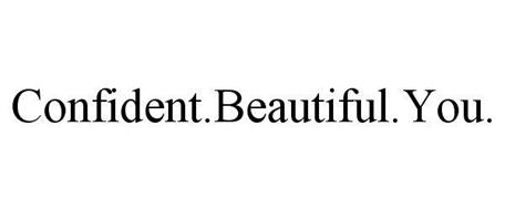 CONFIDENT.BEAUTIFUL.YOU.