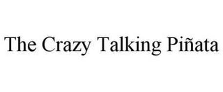 THE CRAZY TALKING PIÑATA
