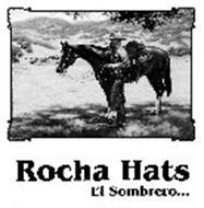 ROCHA HATS EL SOMBRERO...