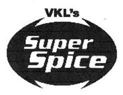 VKL'S SUPER SPICE