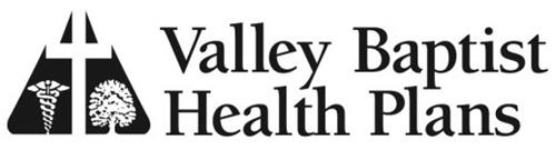 VALLEY BAPTIST HEALTH PLANS