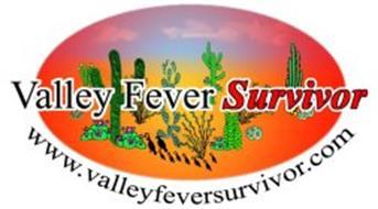 VALLEY FEVER SURVIVOR WWW.VALLEYFEVERSURVIVOR.COM