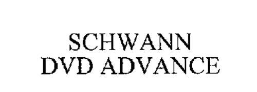 SCHWANN DVD ADVANCE