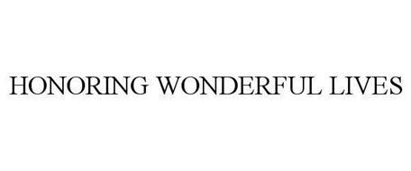 HONORING WONDERFUL LIVES