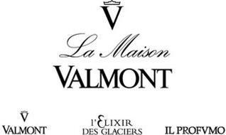 V LA MAISON VALMONT V VALMONT L'ELIXIR DES GLACIERS IL PROFVMO
