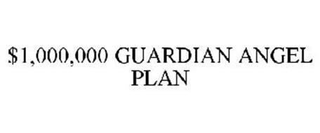 $1,000,000 GUARDIAN ANGEL PLAN