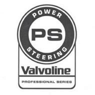 PS POWER STEERING VALVOLINE PROFESSIONAL SERIES