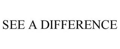 SEE A DIFFERENCE