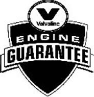 V VALVOLINE ENGINE GUARANTEE