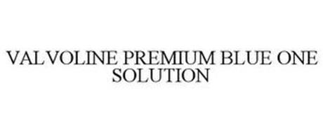 VALVOLINE PREMIUM BLUE ONE SOLUTION