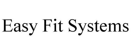 EASY FIT SYSTEMS