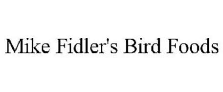 MIKE FIDLER'S BIRD FOODS