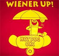 WIENER UP! HOT DOG OKC
