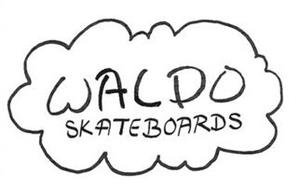 WALDO SKATEBOARDS