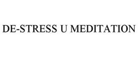 DE-STRESS U MEDITATION