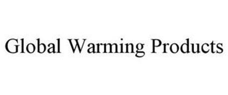 GLOBAL WARMING PRODUCTS