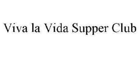 VIVA LA VIDA SUPPERCLUB